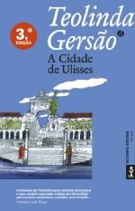 A cidade de Ulisses, 3ª. ed