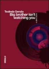 Big brother isn't watching you, Urogallo